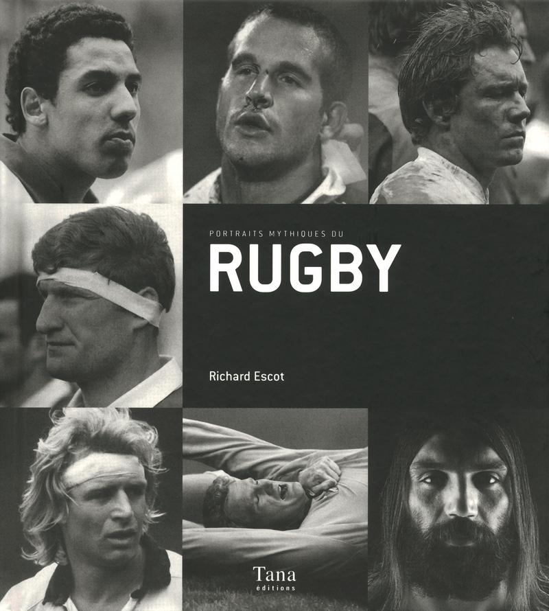 Portraits mythiques du rugby