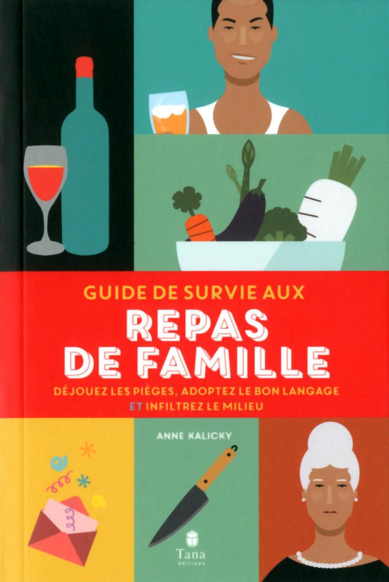 Guide de survie aux repas de famille