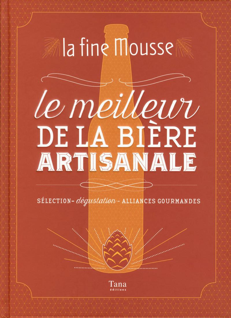 La Fine Mousse - Le meilleur de la bi�re artisanale