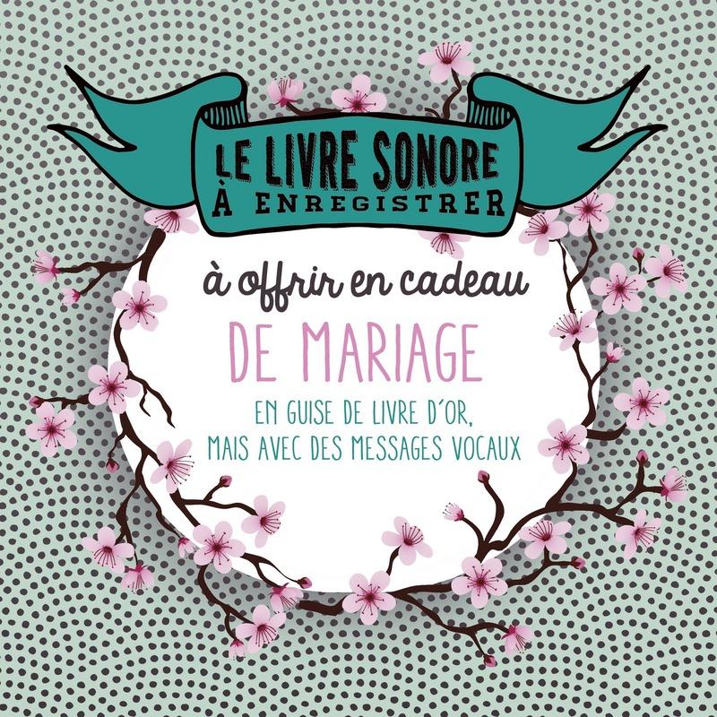 Le livre � enregistrer � offrir en cadeau de mariage