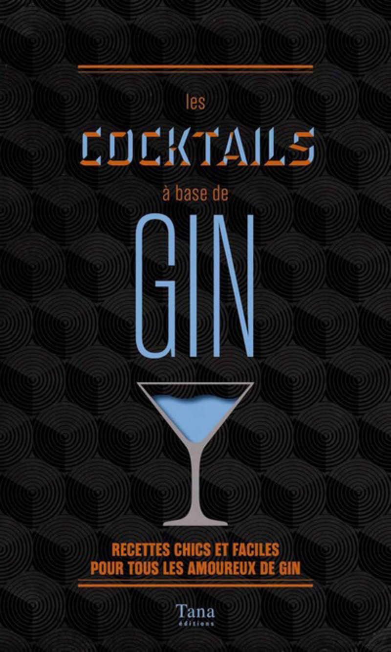 Les cocktails � base de gin