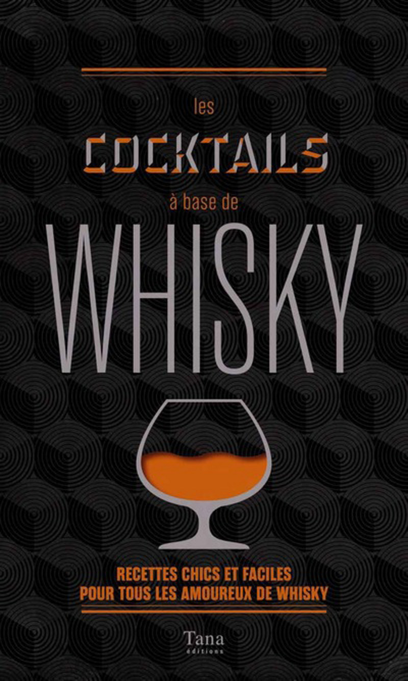 Les cocktails � base de whisky
