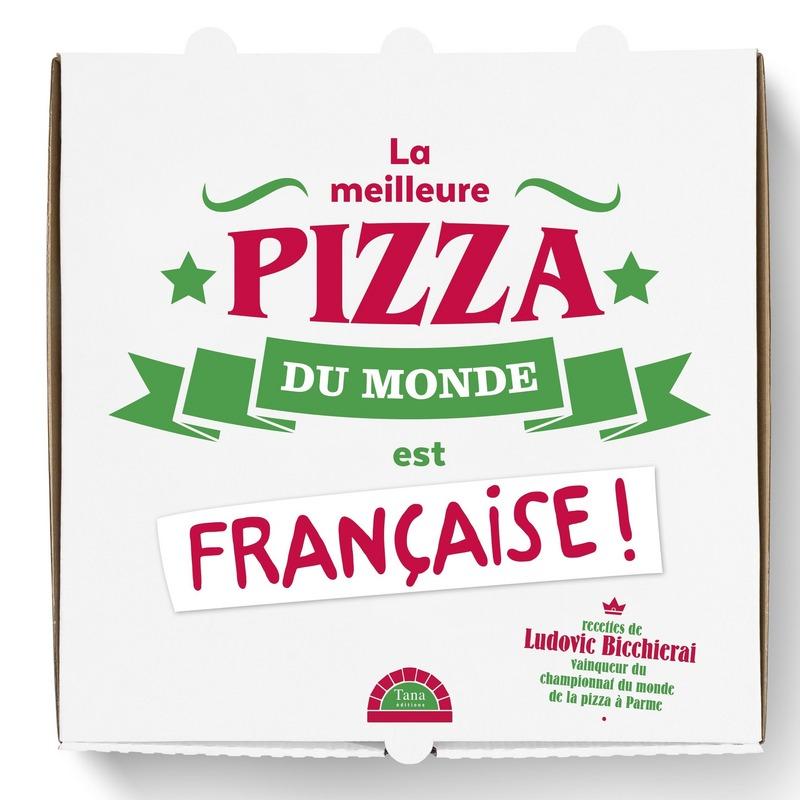 La meilleure pizza du monde est française