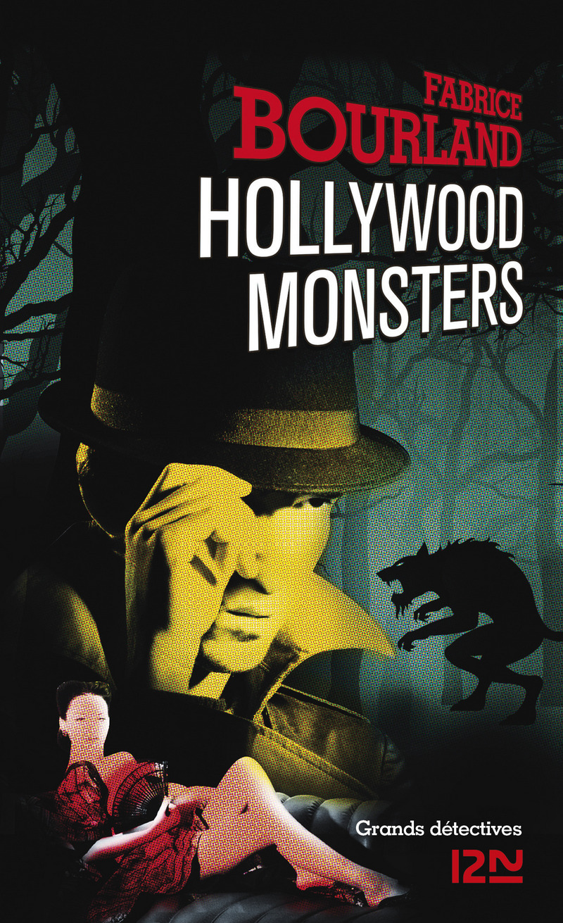 HOLLYWOOD MONSTERS - Fabrice BOURLAND