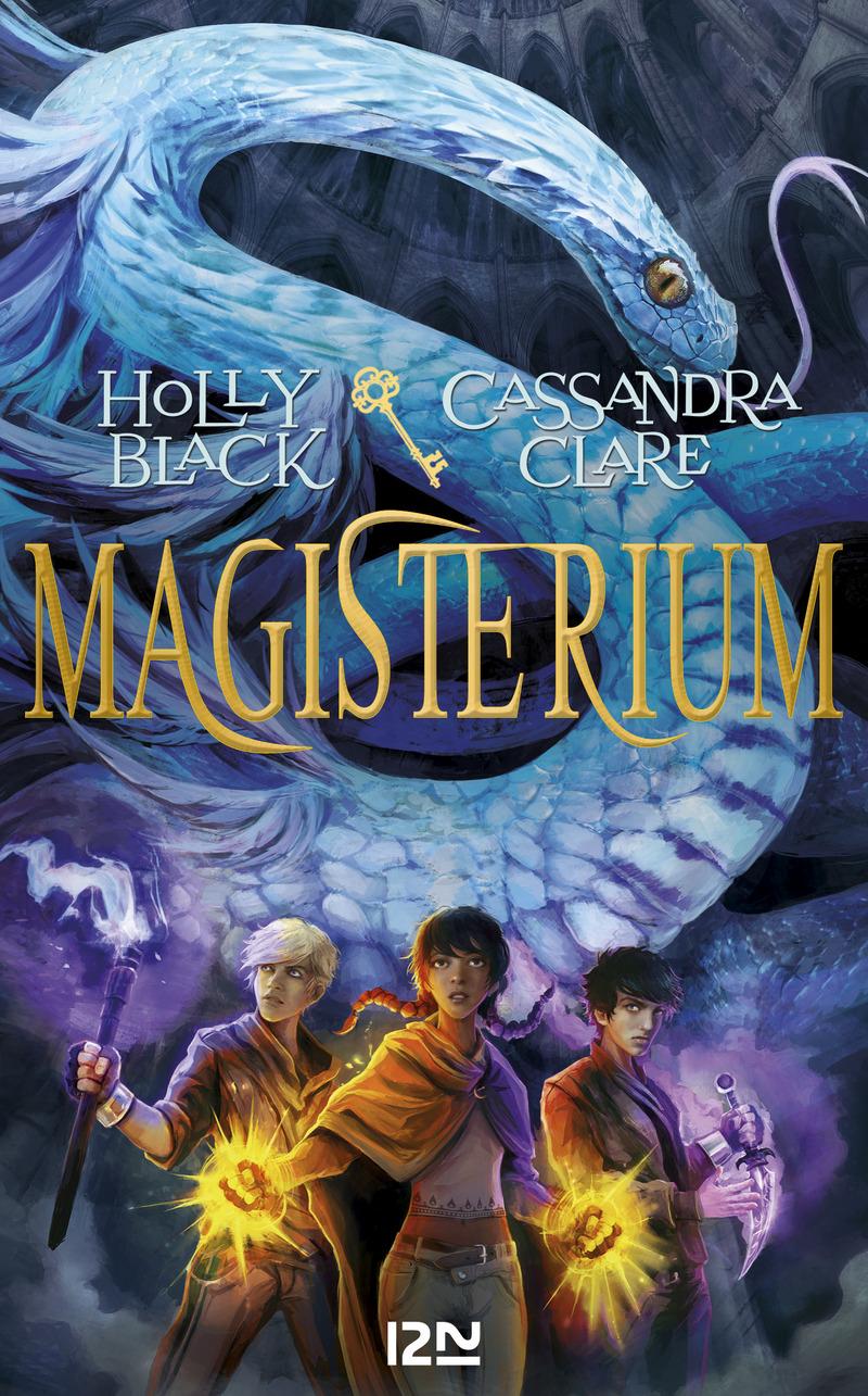 MAGISTERIUM - TOME 3 : LA CLÉ DE BRONZE - Holly BLACK,Cassandra CLARE