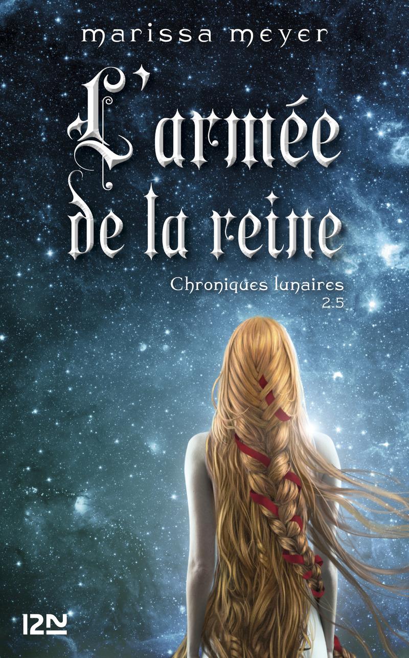 2,5. CINDER : L'ARMÉE DE LA REINE - Marissa MEYER