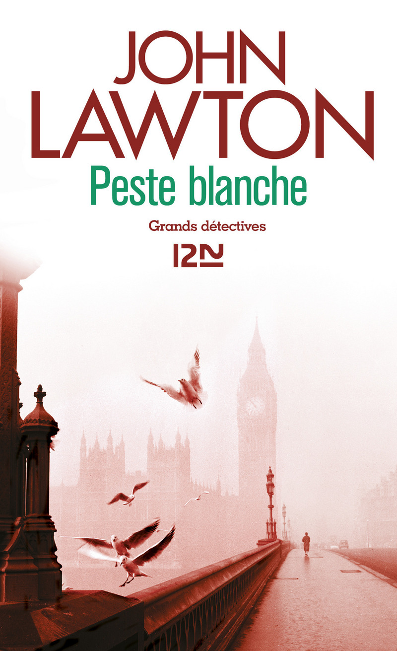 PESTE BLANCHE - John LAWTON