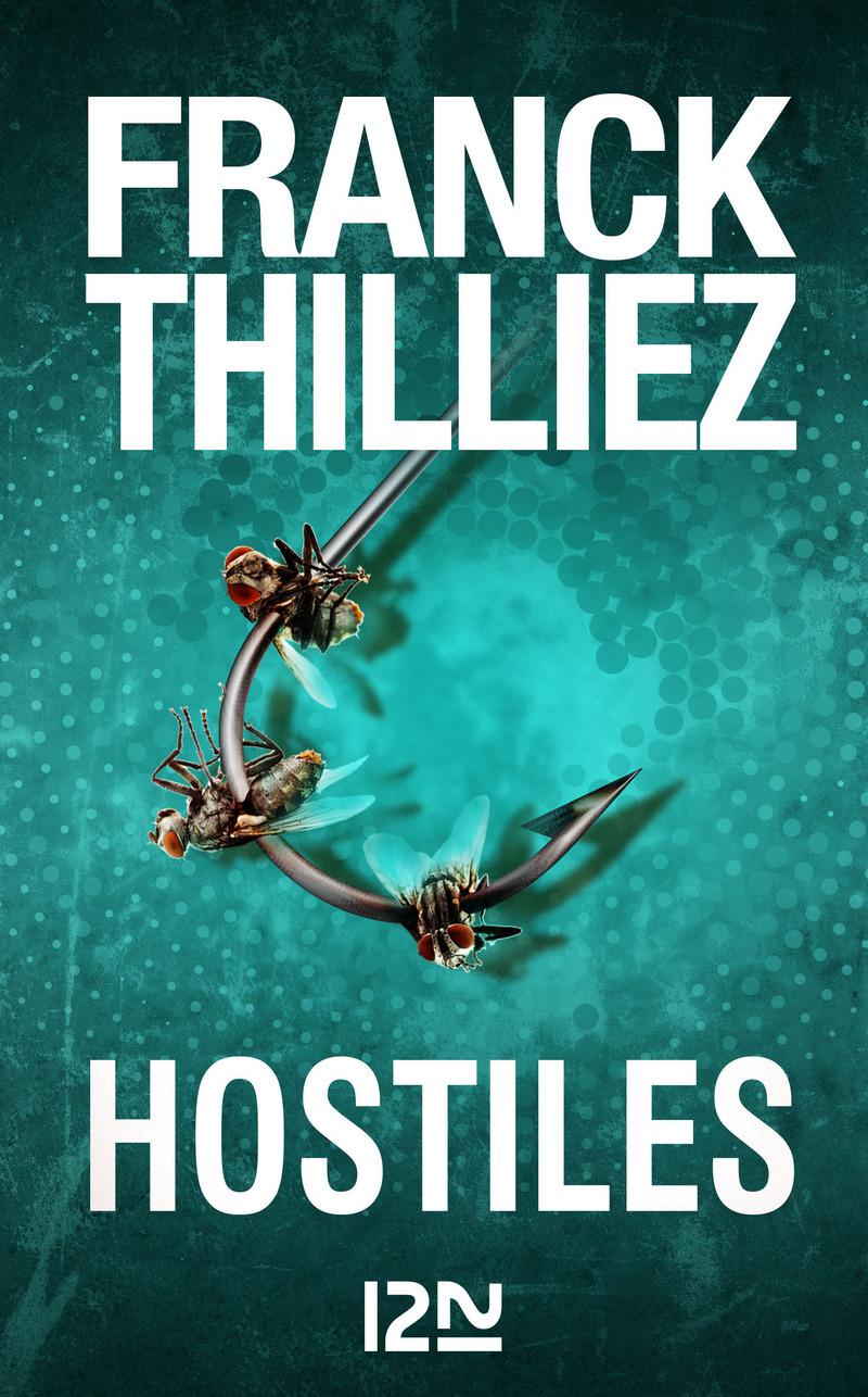 HOSTILES - Franck THILLIEZ