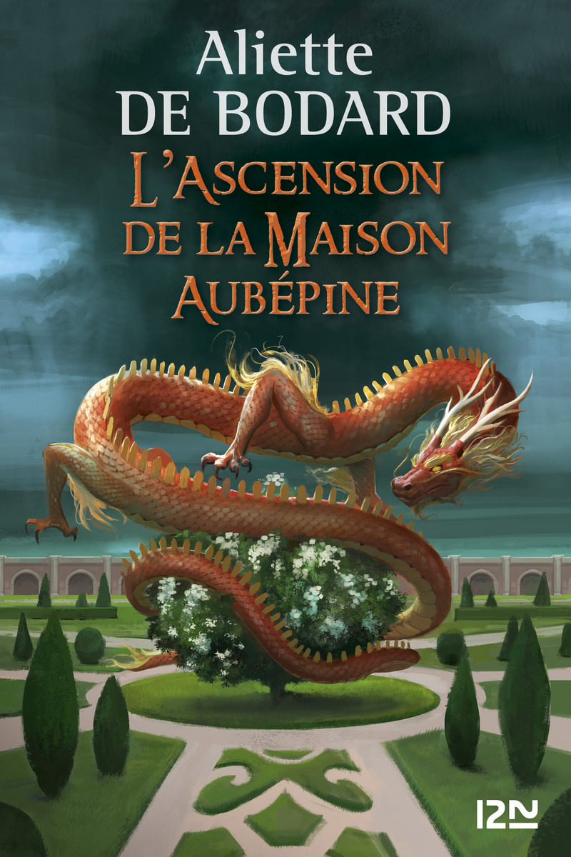 L'ASCENSION DE LA MAISON AUBÉPINE - Aliette de BODARD