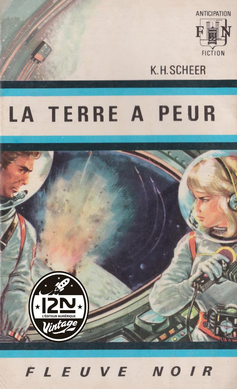 PERRY RHODAN N°02 - LA TERRE A PEUR - Clark DARLTON,K.-H. SCHEER