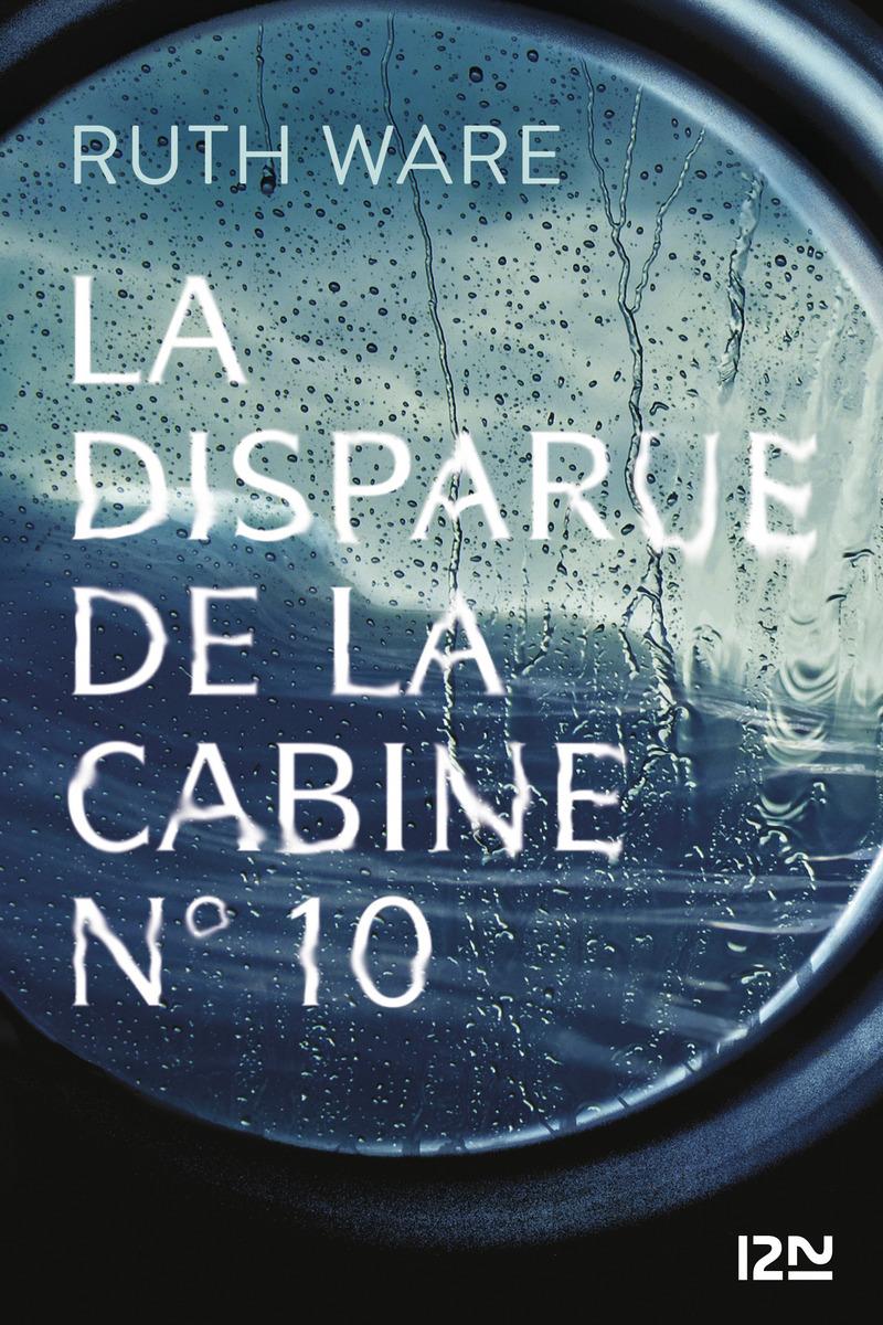 LA DISPARUE DE LA CABINE N°10 - Ruth WARE