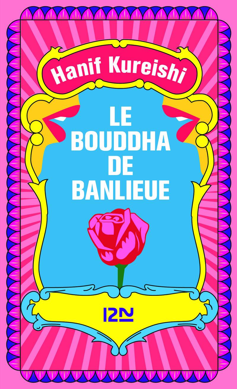 LE BOUDDHA DE BANLIEUE - Hanif KUREISHI