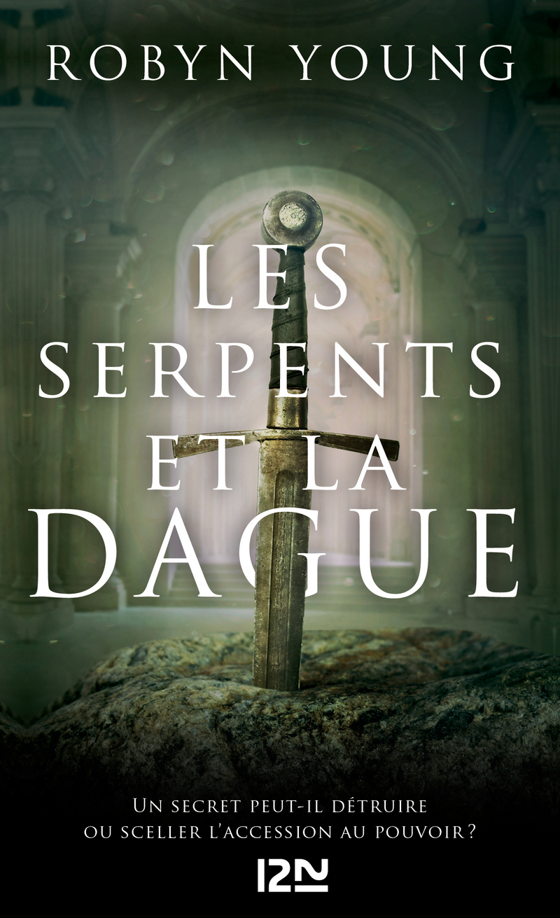 LES SERPENTS ET LA DAGUE - Robyn YOUNG