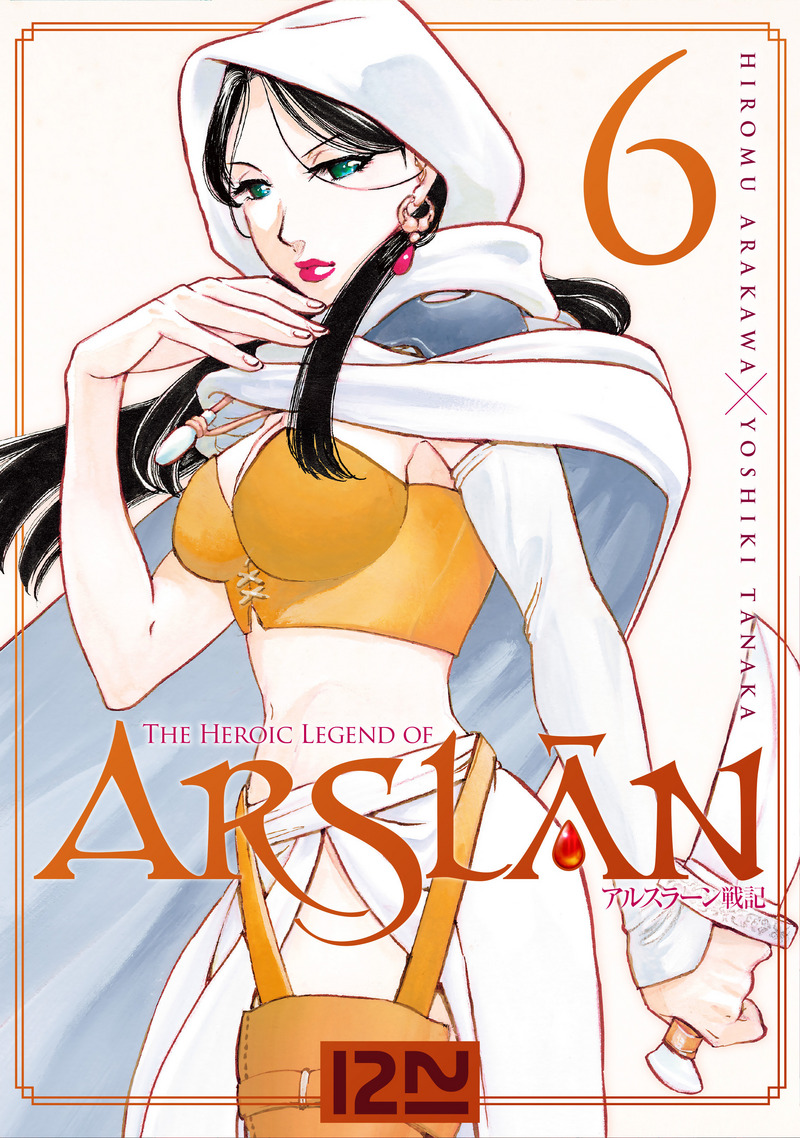 THE HEROIC LEGEND OF ARSLÂN - TOME 06 - Hiromu ARAKAWA