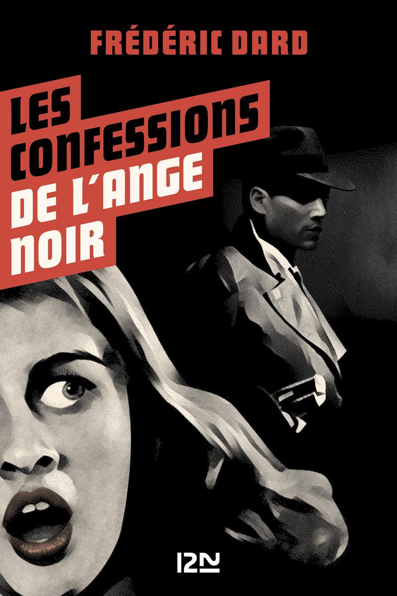 LES CONFESSIONS DE L'ANGE NOIR - Frédéric DARD