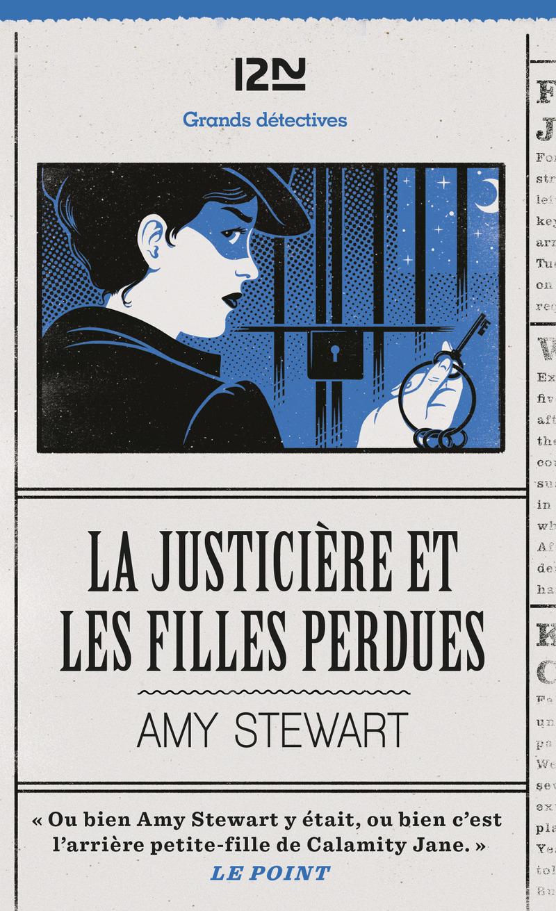 LA JUSTICIÈRE ET LES FILLES PERDUES - Amy STEWART