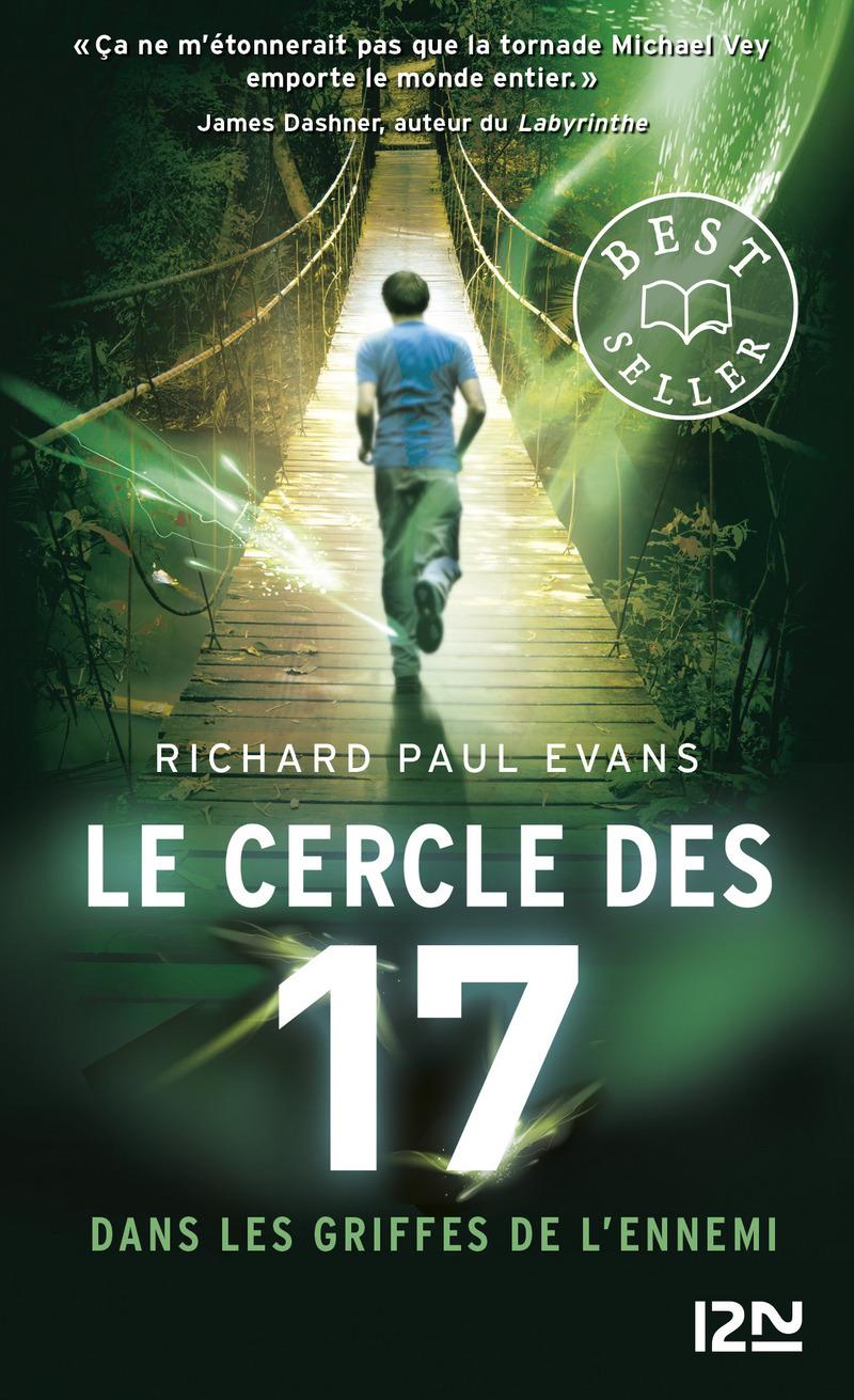 LE CERCLE DES 17 - TOME 02 : DANS LES GRIFFES DE L'ENNEMI - Richard Paul EVANS