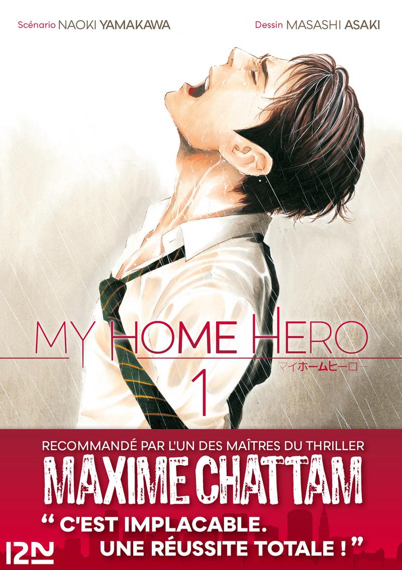 MY HOME HERO - TOME 01 - Masashi ASAKI,Naoki YAMAKAWA