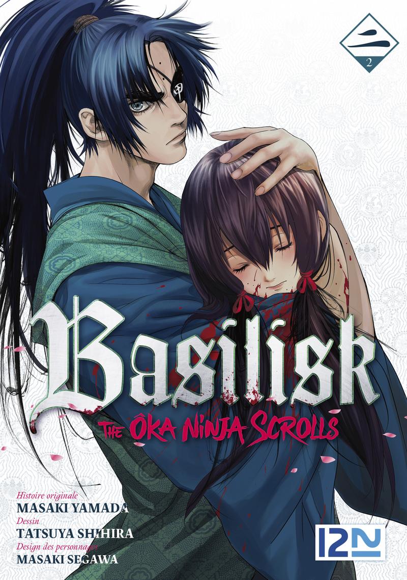 BASILISK - THE ÔKA NINJA SCROLLS - TOME 2 - Masaki SEGAWA,Tatsuya SHIHIRA,Masaki YAMADA