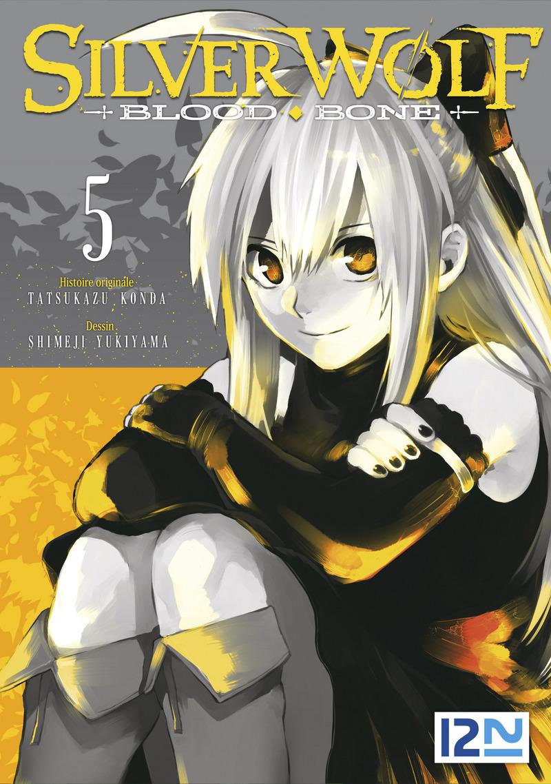 SILVER WOLF - BLOOD BONE : TOME 05 - Tatsukazu KONDA,Shimeji YUKIYAMA