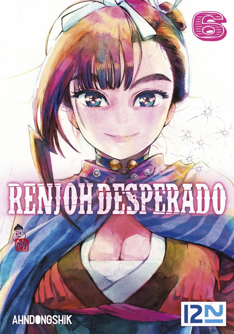 RENJOH DESPERADO - TOME 06 - AHNDONGSHIK