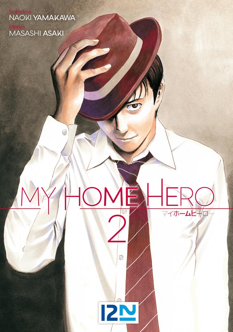 MY HOME HERO - TOME 02 - Masashi ASAKI,Naoki YAMAKAWA