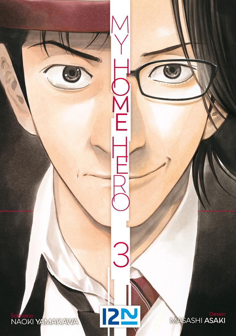 MY HOME HERO - TOME 03 - Masashi ASAKI,Naoki YAMAKAWA