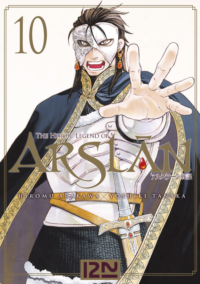 THE HEROIC LEGEND OF ARSLÂN - TOME 10 - Hiromu ARAKAWA