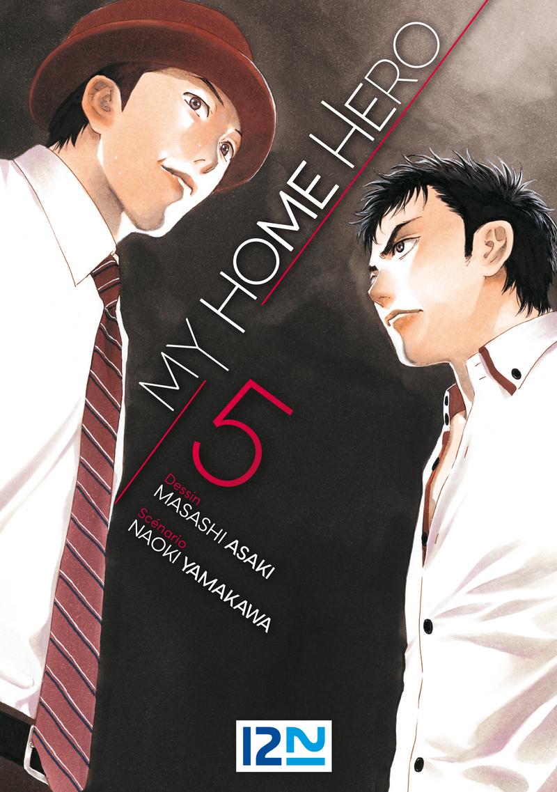 MY HOME HERO - TOME 05 - Masashi ASAKI,Naoki YAMAKAWA