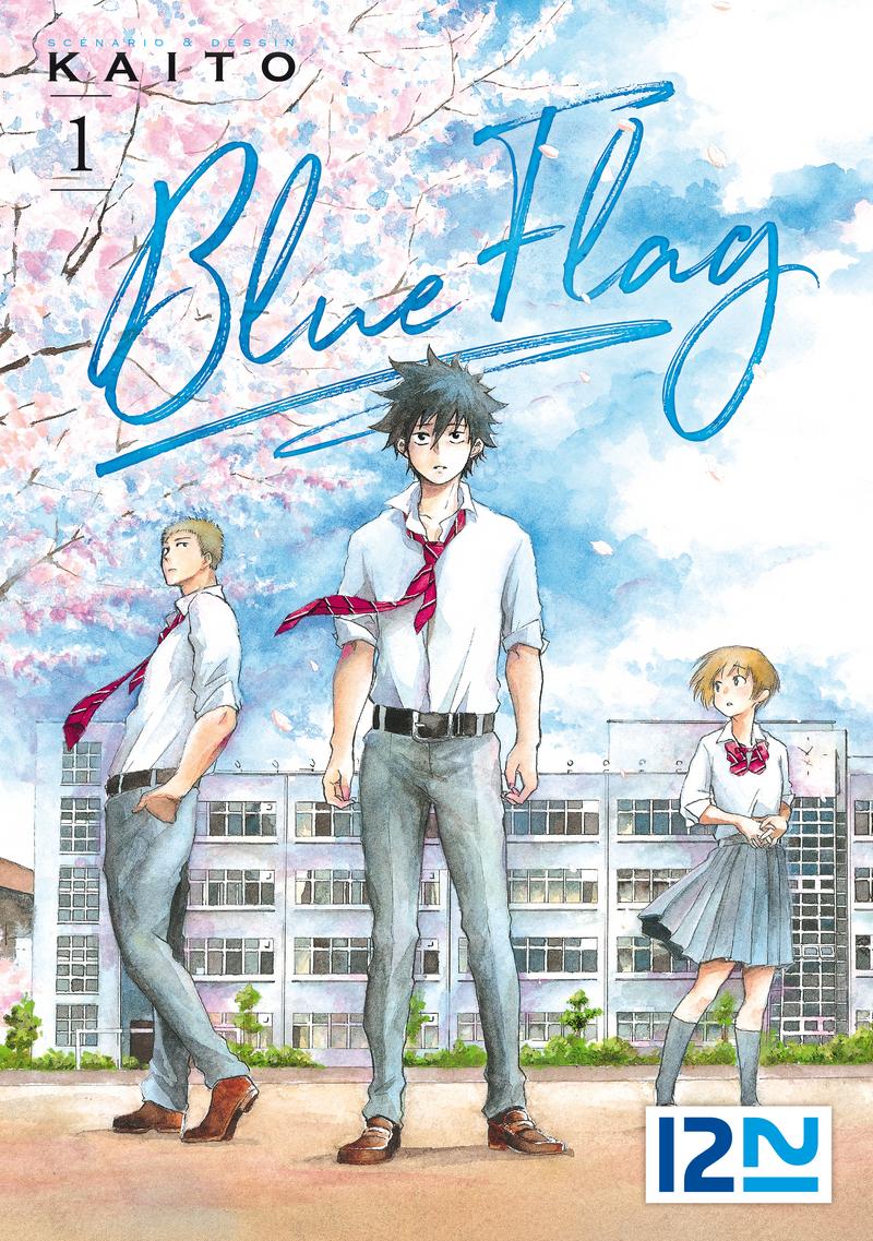 BLUE FLAG - TOME 1 - KAITO
