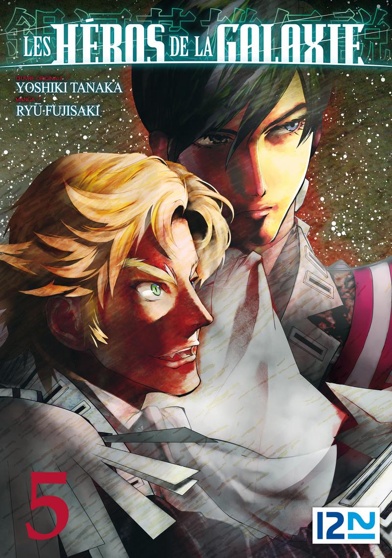 LES HÉROS DE LA GALAXIE - TOME 05 - Ryu FUJISAKI,Yoshiki TANAKA