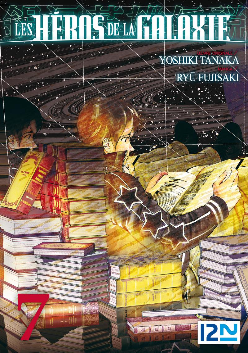 LES HÉROS DE LA GALAXIE - TOME 07 - Ryu FUJISAKI,Yoshiki TANAKA