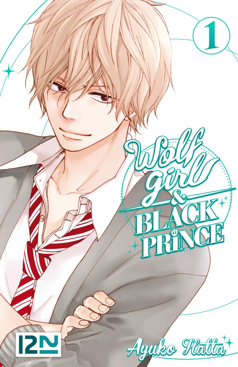 WOLF GIRL AND BLACK PRINCE - TOME 1 - AYUKO HATTA
