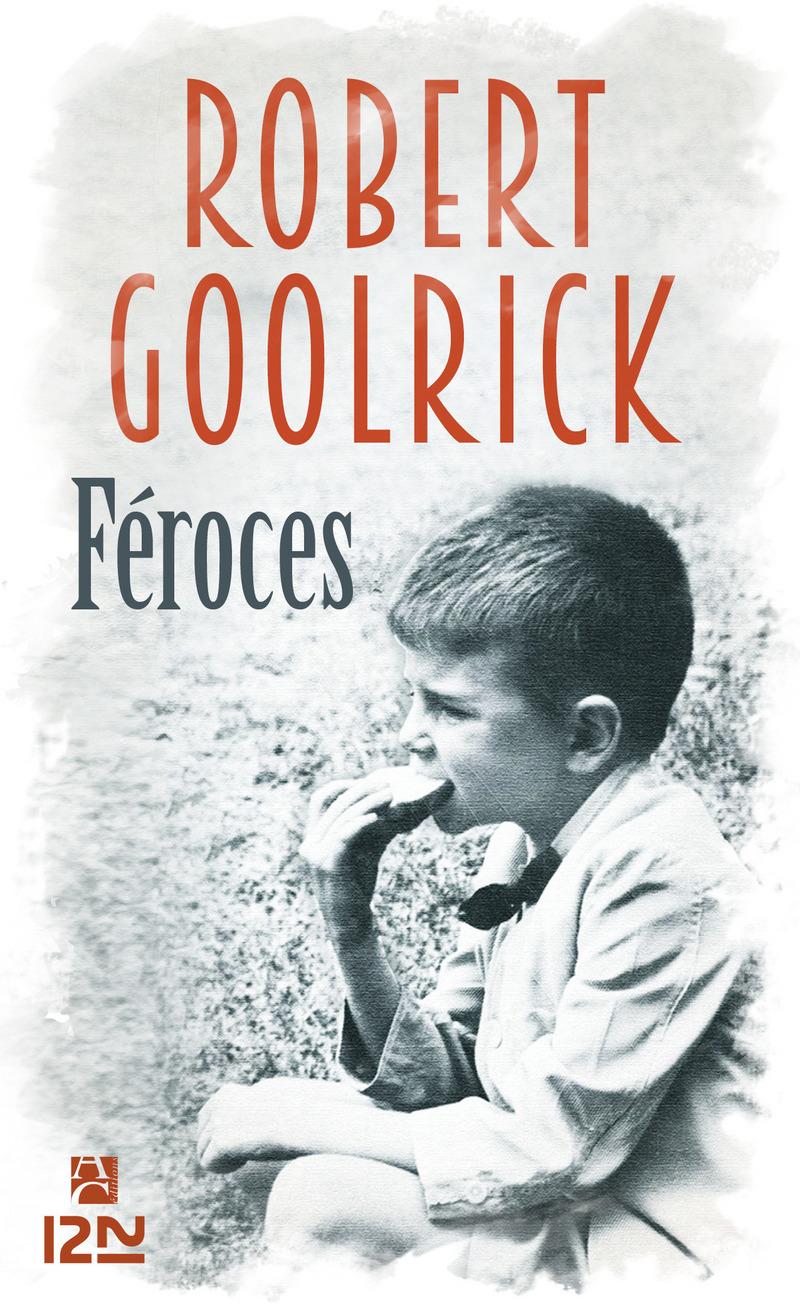 FÉROCES - Robert GOOLRICK