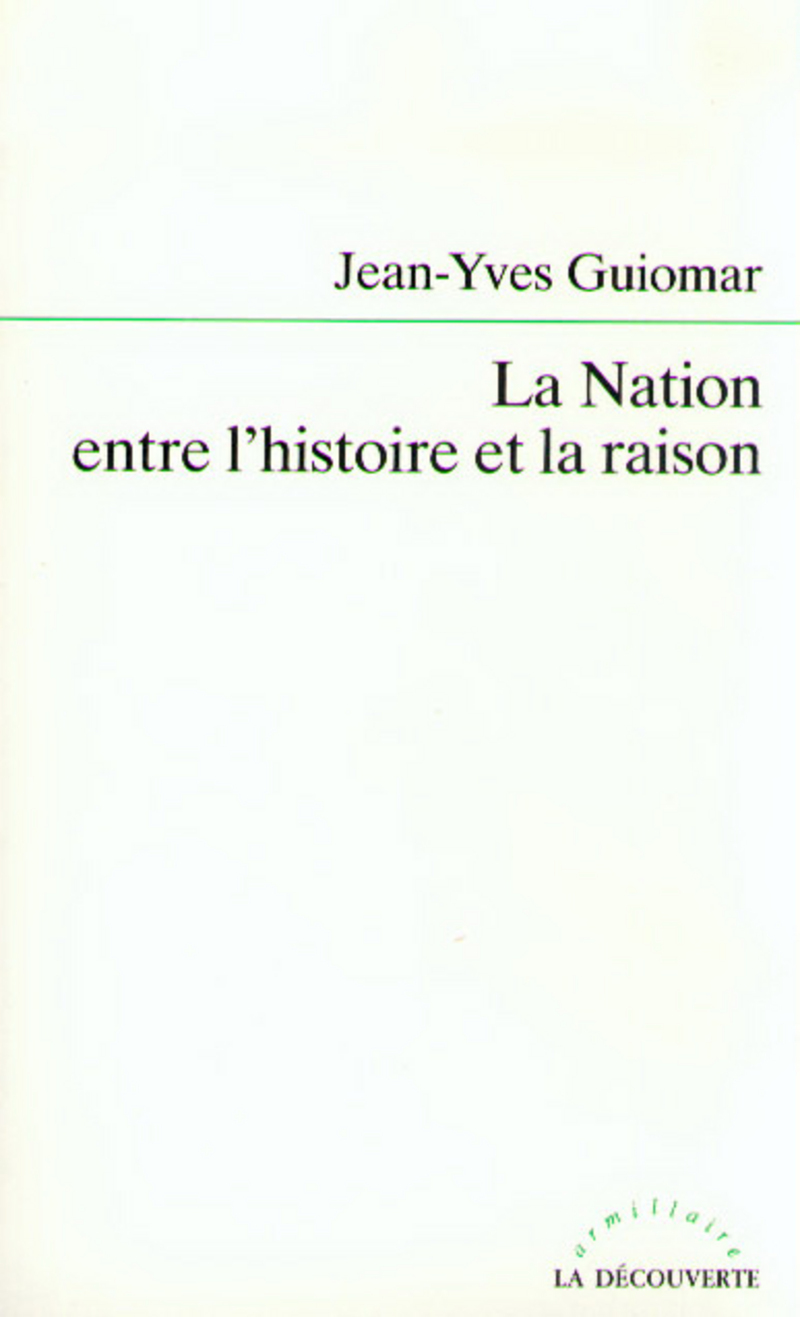 La Nation entre l'histoire et la raison