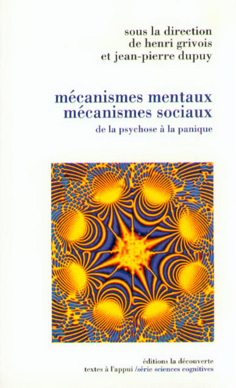 Mécanismes mentaux, mécanismes sociaux