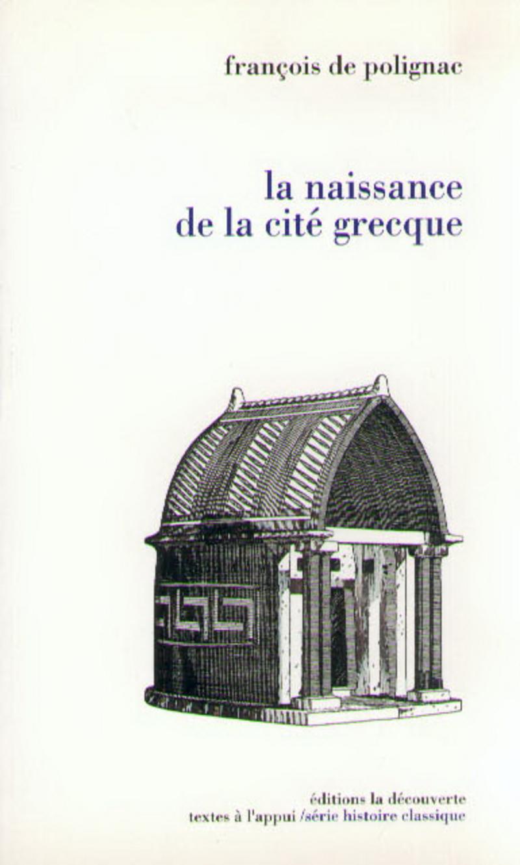 La naissance de la cité grecque