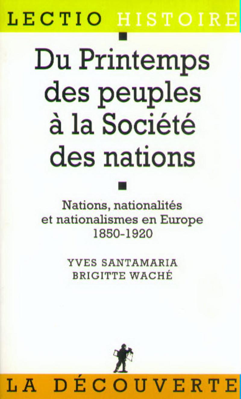 Du Printemps des peuples à la Société des nations