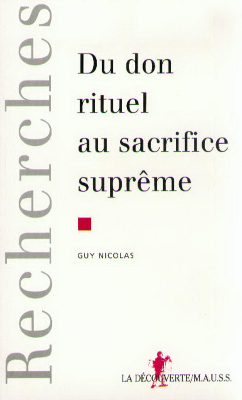 Du don rituel au sacrifice suprême