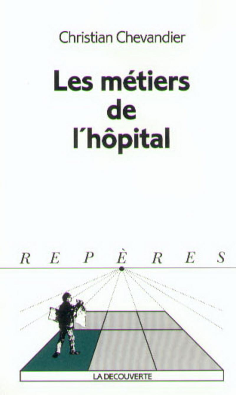 Les métiers de l'hôpital