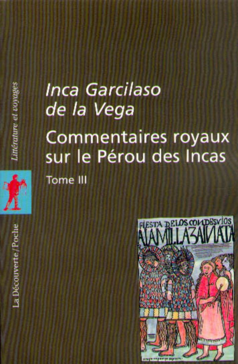 Commentaires royaux sur le Pérou des Incas