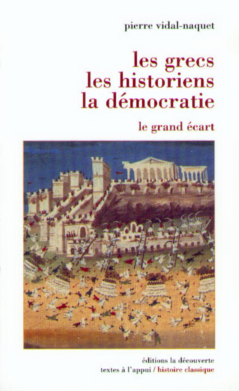 Les Grecs, les historiens, la démocratie