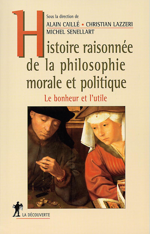 Histoire raisonnée de la philosophie morale et politique
