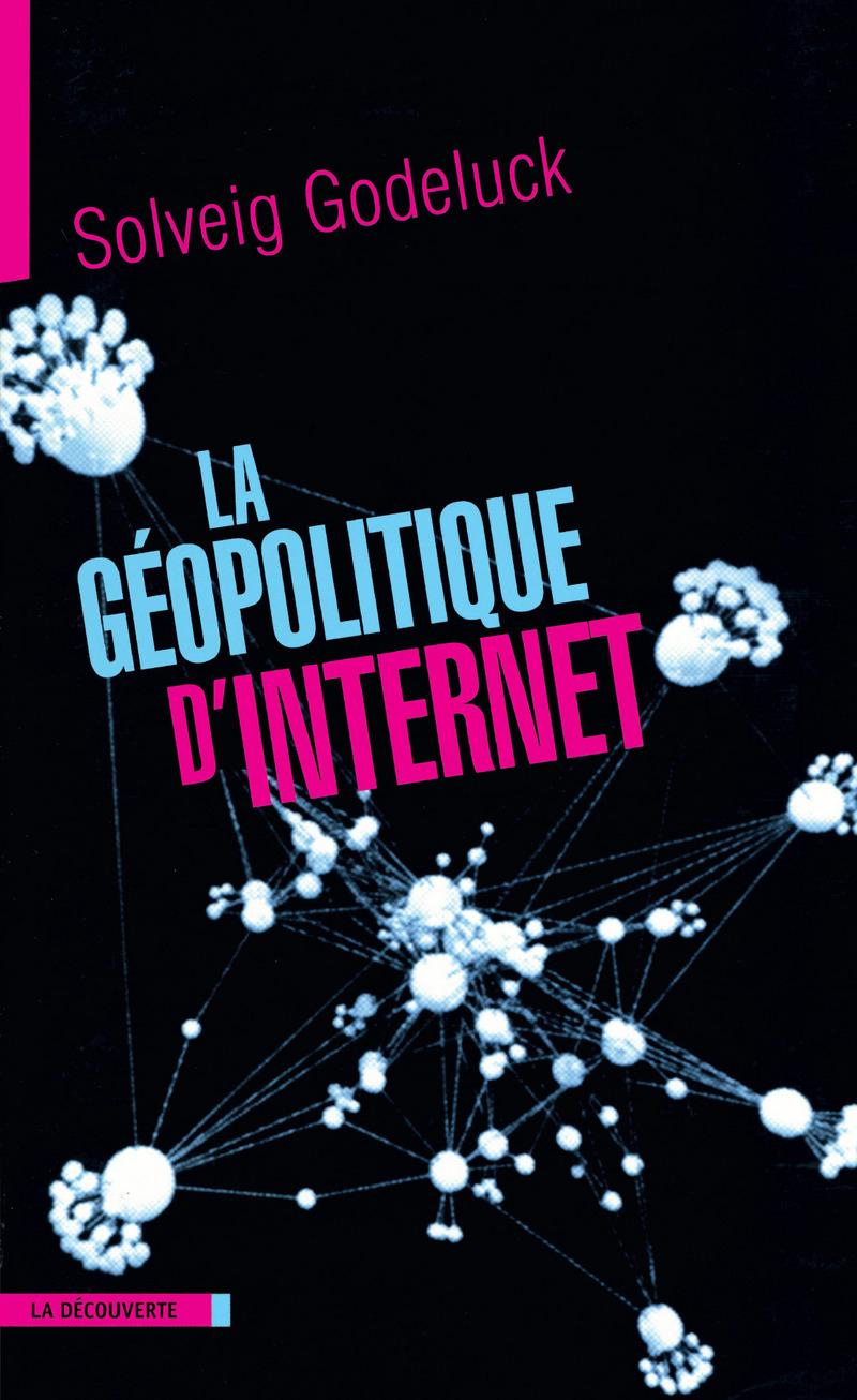 La géopolitique d'Internet