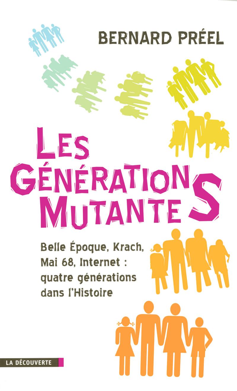 Les générations mutantes