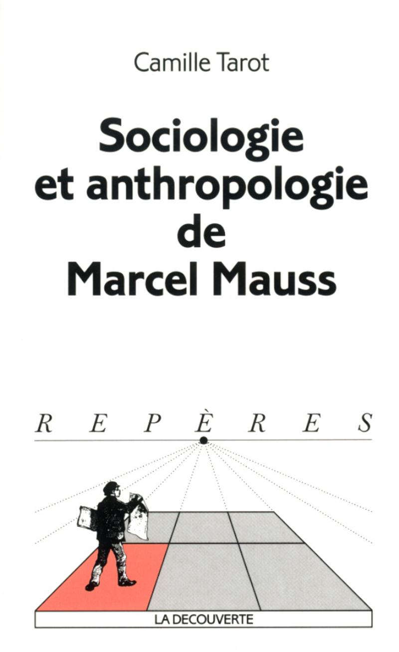 Sociologie et anthropologie de Marcel Mauss