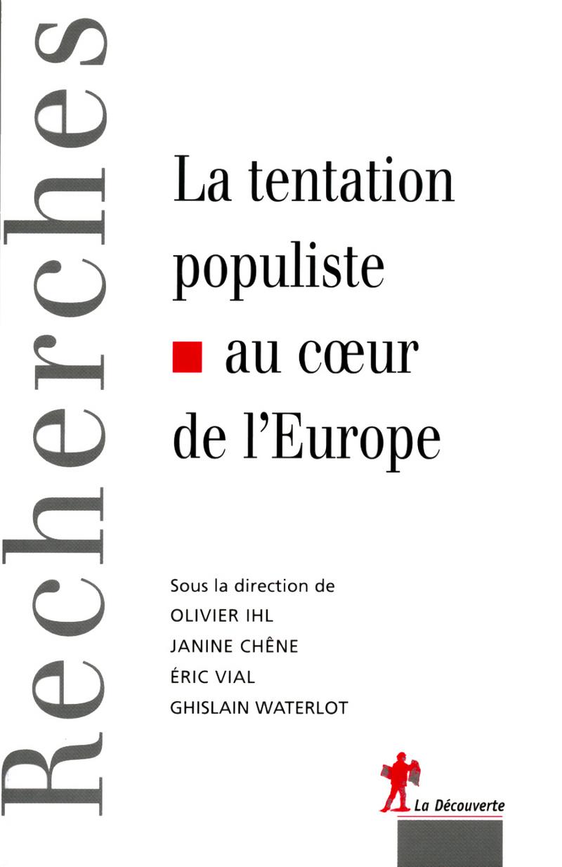 La tentation populiste au cœur de l'Europe