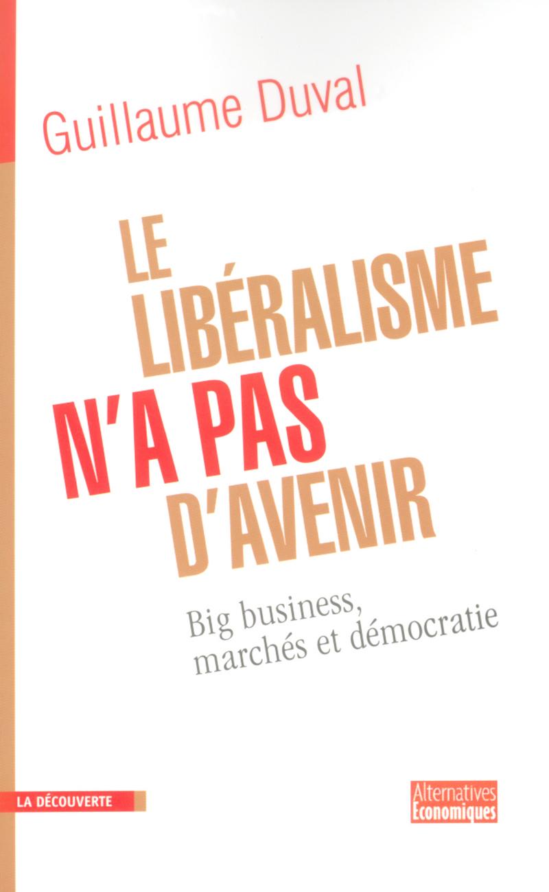 Le libéralisme n'a pas d'avenir