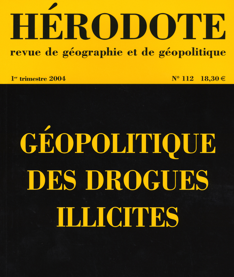 Géopolitique des drogues illicites