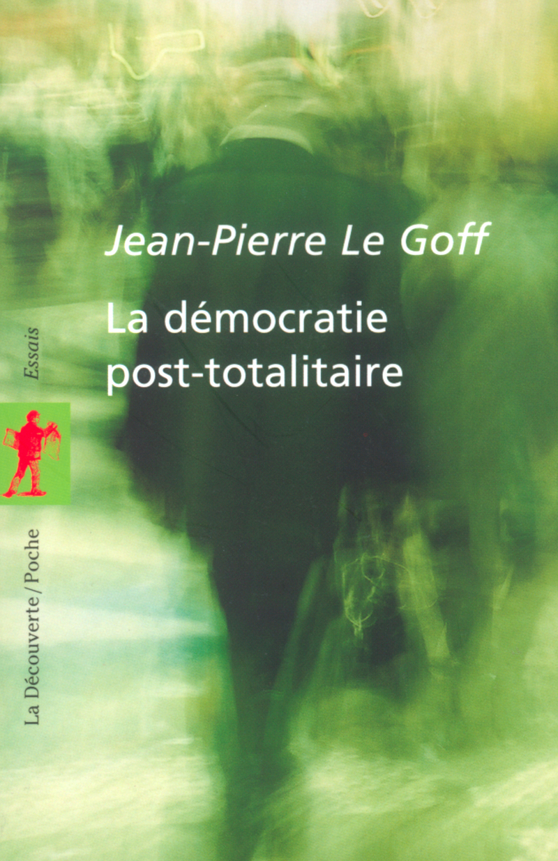La démocratie post-totalitaire
